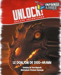 Unlock : Le donjon de Doo-Arann : Print & Play | Yven NOGICATT. Auteur